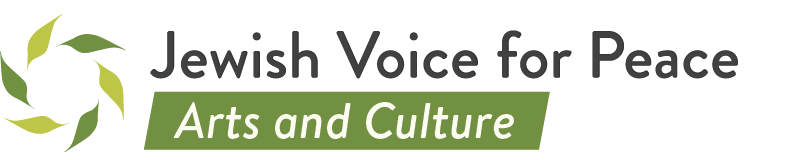 Jewish Voice For Peace - Arts and Culture